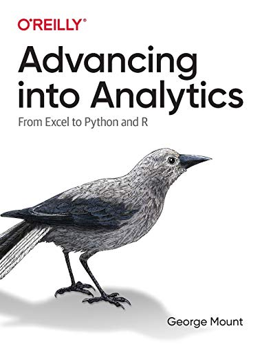 Advancing into Analytics: From Excel to Python and R