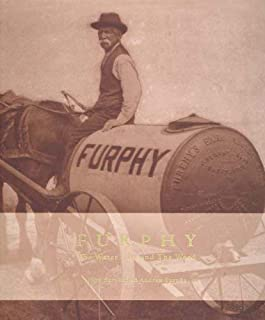 Furphy: The Water Cart and the Word
