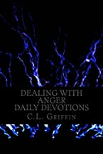 Dealing with Anger: Daily Devotions