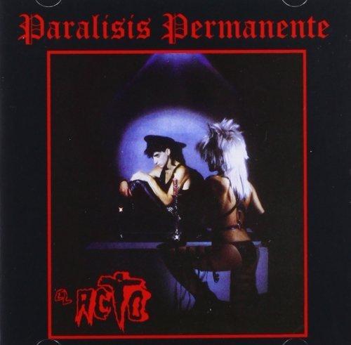 El Acto by Paralisis Permanente (2008-11-25)