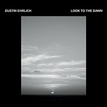 Look to the Dawn