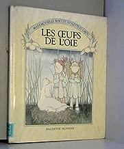 Les Oeufs De L'oie: Mademoiselle Biscuit, Violette et Cajou