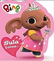 Sula Loves... (Bing)