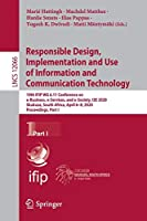 Responsible Design, Implementation and Use of Information and Communication Technology: 19th IFIP WG 6.11 Conference on e-Business, e-Services, and e-Society, I3E 2020, Skukuza, South Africa, April 6–8, 2020, Proceedings, Part I (Lecture Notes in Computer Science (12066))