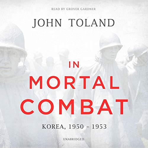 In Mortal Combat: Korea, 1950-1953