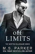 Off Limits: The Scottish Billionaire (The Scottish Billionaire Series Book 1)