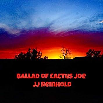 Ballad of Cactus Joe