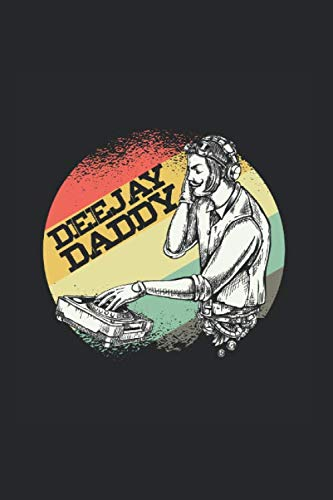 """Deejay Daddy: Cool Animated Vintage DJ Design for For Father Deejay Notebook Composition Book Novelty Gift (6\""""x9\"""") Lined Notebook to write in"""