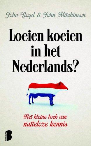 Loeien koeien in het Nederlands (Dutch Edition)