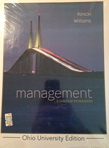 Management a Practical Introduction, 5th Edition; Ohio University Edition