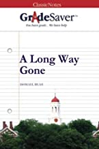 GradeSaver (TM) ClassicNotes: A Long Way Gone