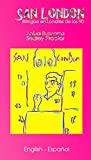San London: Bi in 90s London - Bilingüe en Londres de los 90 (English Edition)