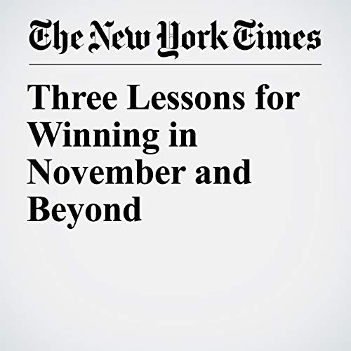 Three Lessons for Winning in November and Beyond copertina