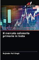 Il mercato azionario primario in India