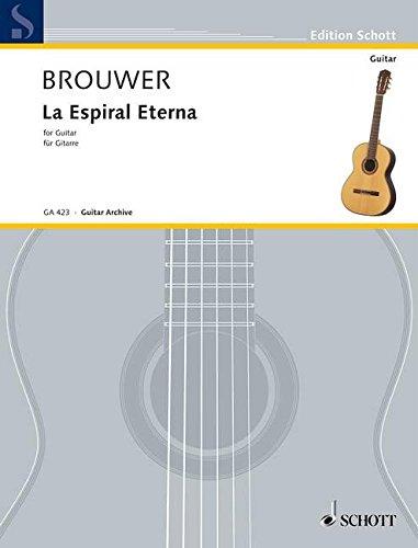 La Espiral Eterna: Gitarre. (Edition Schott)