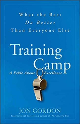 [By Jon Gordon ] Training Camp: What the Best Do Better Than Everyone Else (Paperback)【2018】by Jon Gordon (Author) (Paperback)