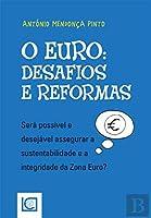 O Euro - Desafios e Reformas (Portuguese Edition)