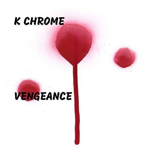 K Chrome