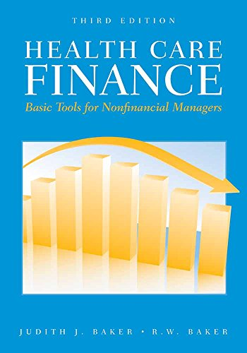 Health Care Finance: Basic Tools For Nonfinancial...
