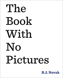The Book With No Pictures by [B. J. Novak]