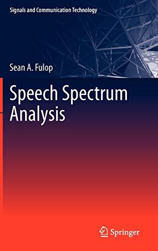 Speech Spectrum Analysis (Signals and Communication Technology)