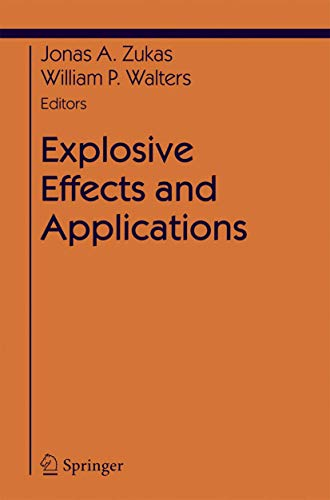 Explosive Effects and Applications (Shock Wave and High Pressure Phenomena)