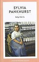 Sylvia Pankhurst (Modern Women Artists)