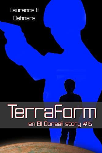 Terraform (an Ell Donsaii story #15)...
