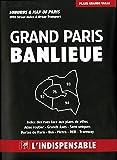 B26 Grand Paris + banlieue - Grand Paris et Banlieue