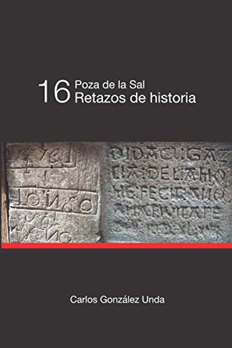 Poza de la Sal. 16 Retazos de Historia