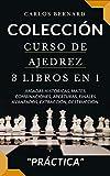 COLECCIÓN. Curso de Ajedrez 3 LIBROS EN 1: Jugadas históricas, mates, combinaciones, aperturas, finales avanzados, extracción, destrucción. (Pensando. nº 5)