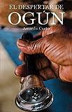 El despertar de Ogún (Spanish Edition)