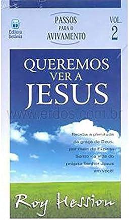 Queremos ver a Jesus