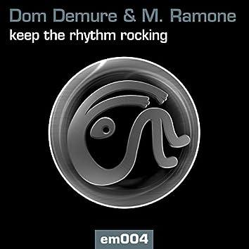 Keep The Rhythm Rocking