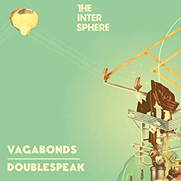 Vagabonds / Doublespeak