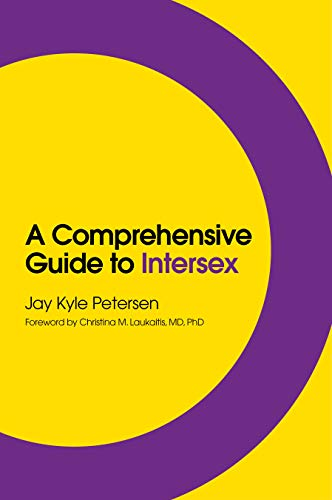 A Comprehensive Guide to Intersex (English Edition)