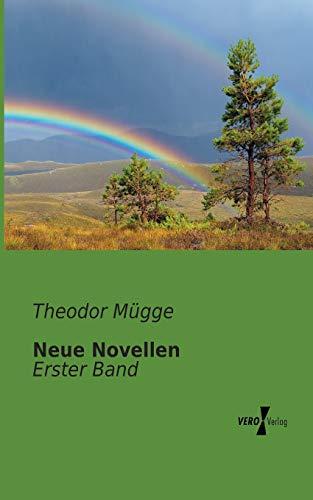 Neue Novellen: Erster Band