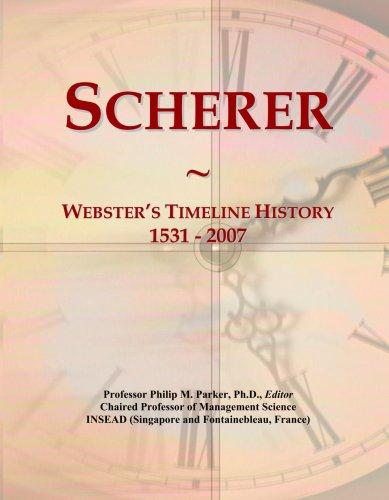 Scherer: Webster's Timeline History, 1531 - 2007