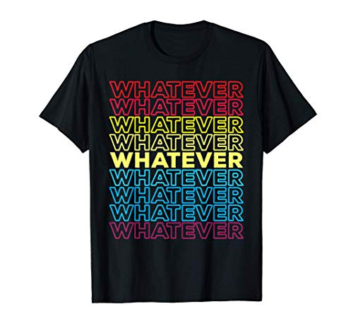 Irony Funny - Sarcasm Whatever T-Shirt