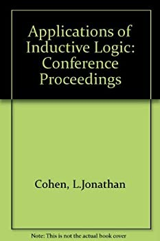 Hardcover Applications of Inductive Logic: Proceedings of a Conference at the Queen's College, Oxford, August 21-4, 1978 Book