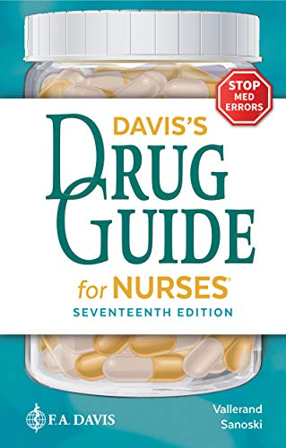 Compare Textbook Prices for Davis's Drug Guide for Nurses Seventeenth Edition ISBN 9781719640053 by Vallerand PhD  RN  FAAN, April Hazard,Sanoski BS  PharmD  BCPS  FCCP, Cynthia A.