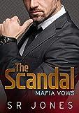 The Scandal: Mafia Vows (English Edition)...