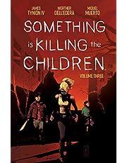 SOMETHING IS KILLING CHILDREN 03