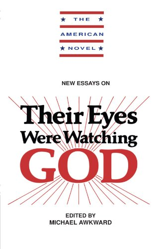 New Essays on Their Eyes Were Watching God (The American Novel)