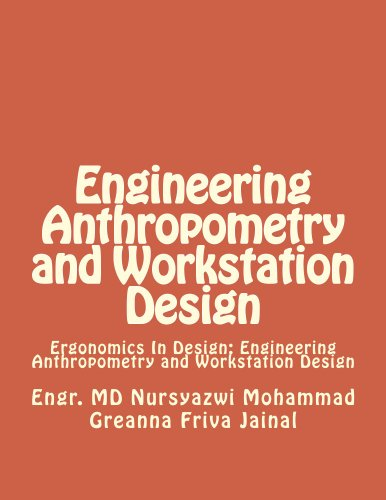 Engineering Anthropometry and Workstation Design (English Edition)