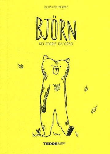 Björn. Sei storie da orso