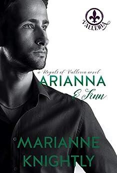 Arianna & Finn (Royals of Valleria #3) by [Marianne Knightly]
