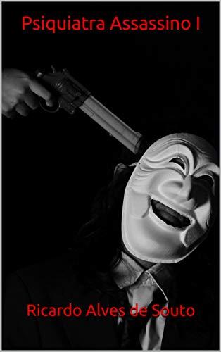 Psiquiatra Assassino I
