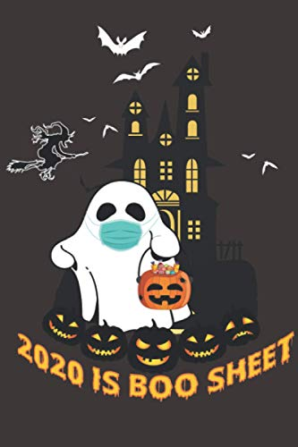 2020 is Boo Sheet friendly Ghost Mask Funny Halloween: Perfect gift for everyone on your list in 2020