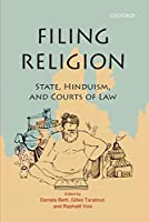 Filing Religion: State, Hinduism, and Courts of Law